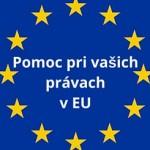 Riešenie problémov s vašimi právami v EU